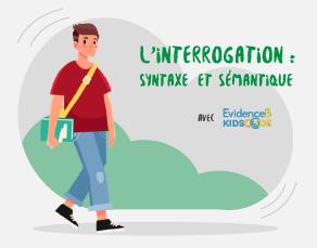 L'interrogation : syntaxe et sémantique